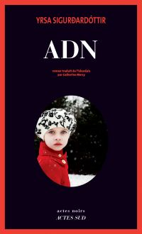 ADN | Sigurdardottir, Yrsa. Auteur