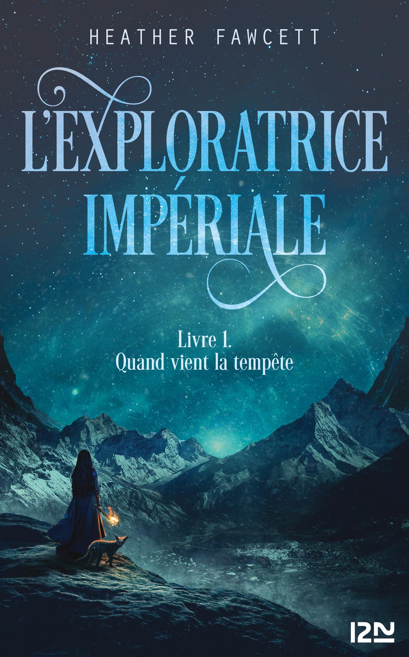 L'exploratrice impériale : Livre 1 - Quand vient la tempête