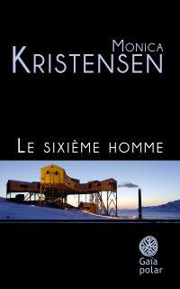 Le sixième homme | Kristensen, Monica. Auteur