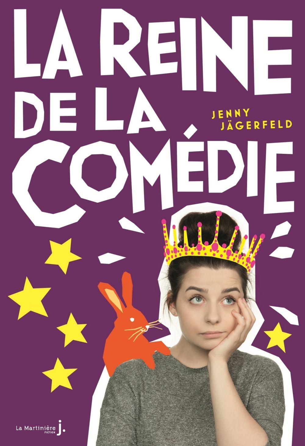 La reine de la comédie | Jagerfeld, Jenny. Auteur