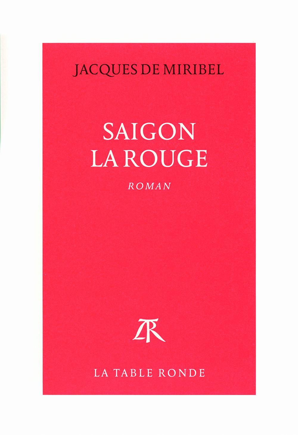 Saigon la Rouge