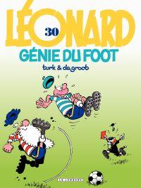 Léonard - tome 30 - Génie du foot