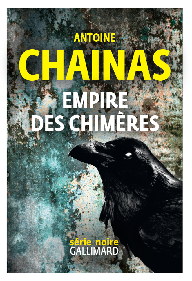 Empire des chimères | Chainas, Antoine