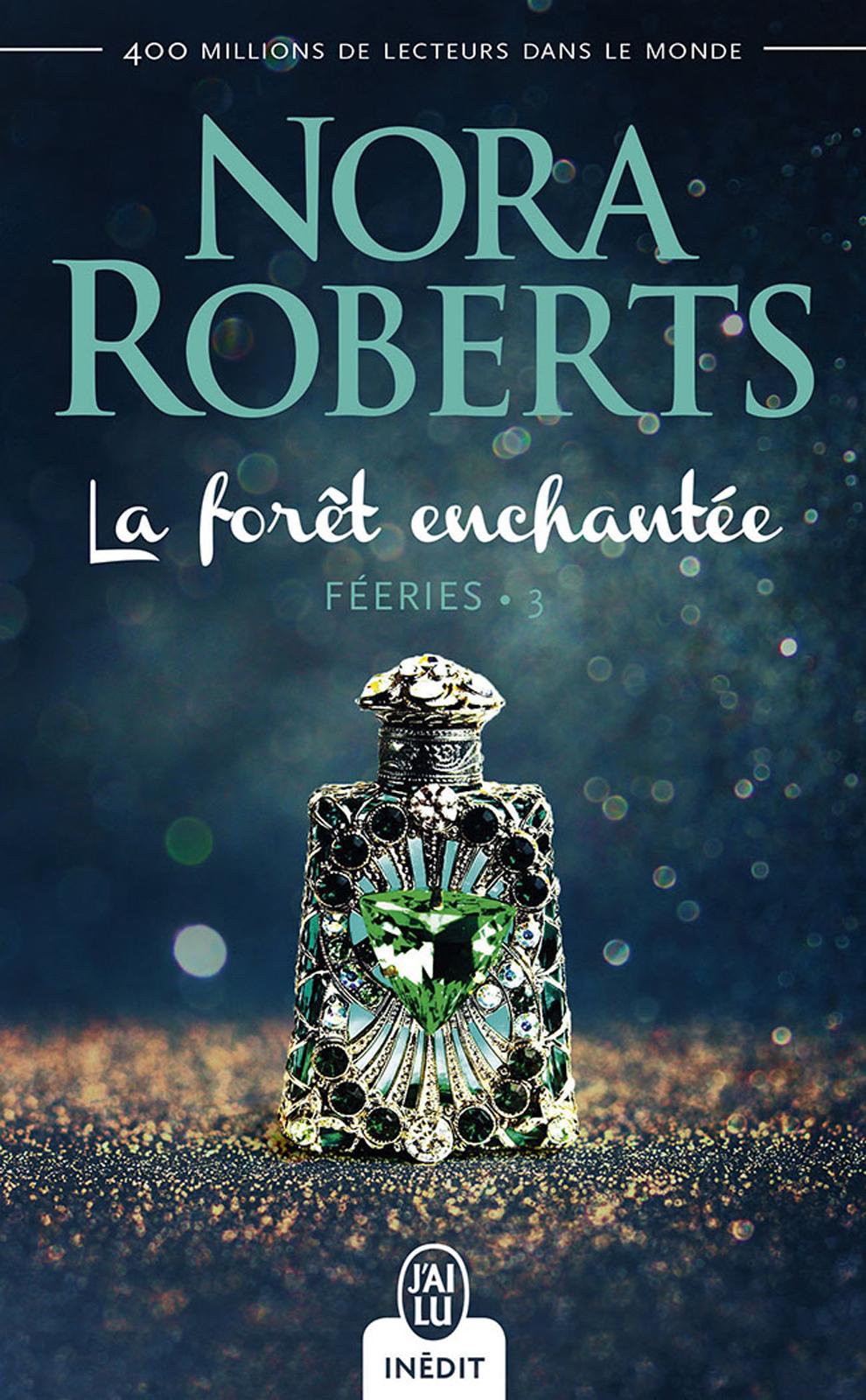 Féeries (Tome 3) - La forêt...