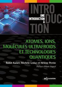 Atomes, ions, molécules ult...