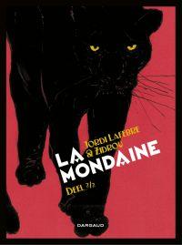 La Mondaine deel 2