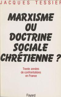 Marxisme ou doctrine social...