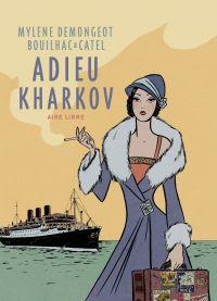 Adieu Kharkov (réédition)