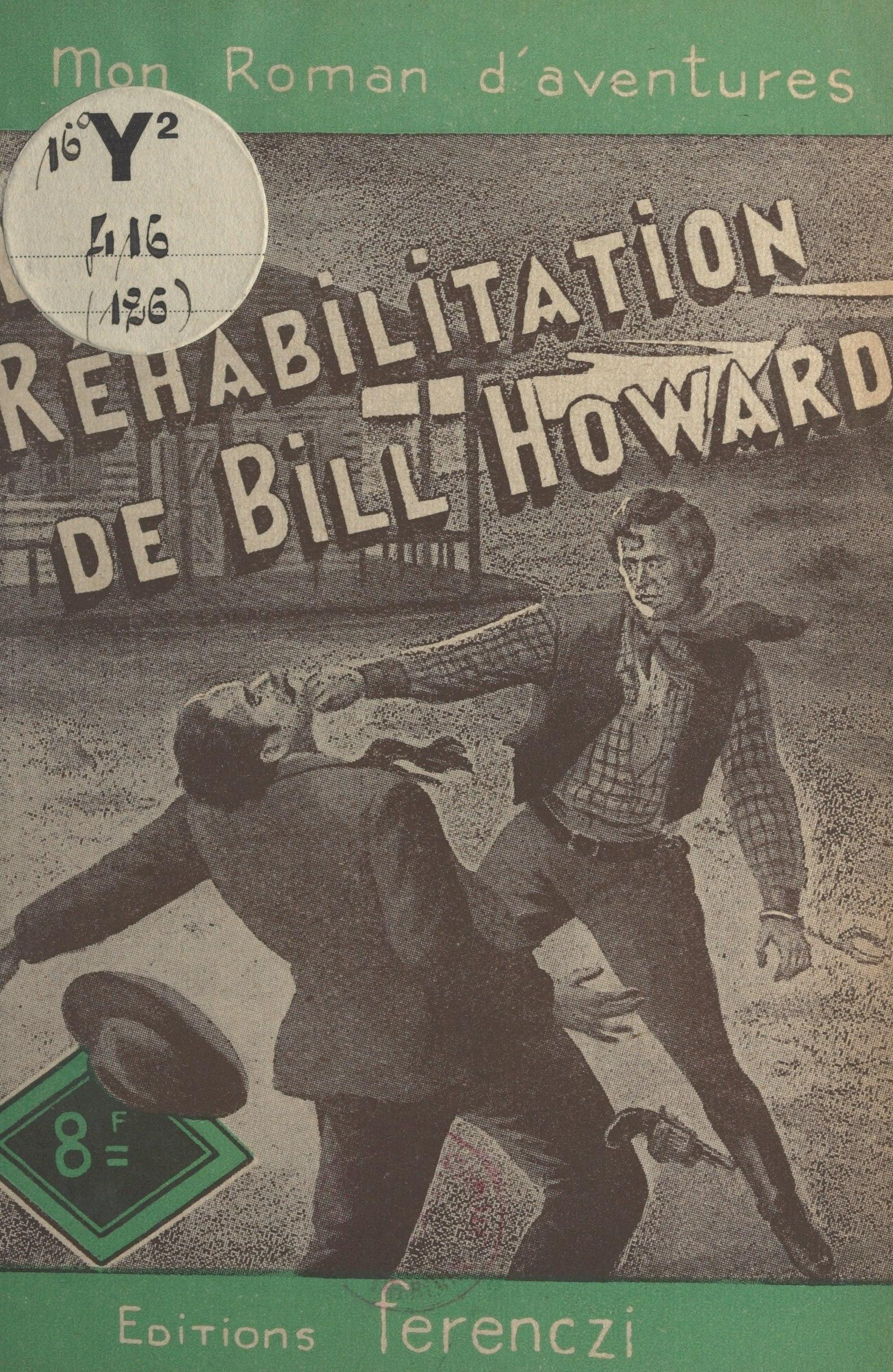 La réhabilitation de Bill Howard