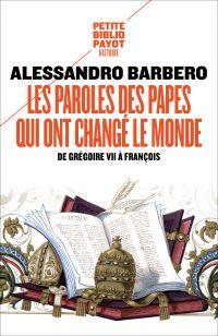 Les paroles des papes qui ont changé le monde