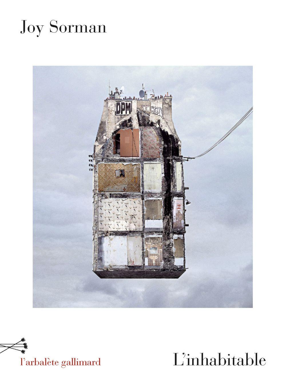 L'inhabitable | Sorman, Joy (1973-....). Auteur