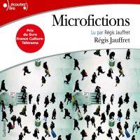 Microfictions | Jauffret, Régis. Auteur
