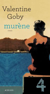 Murène | Goby, Valentine. Auteur