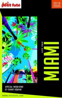 MIAMI CITY TRIP 2019/2020 City trip Petit Futé