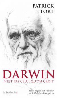 Darwin n'est pas celui qu'o...