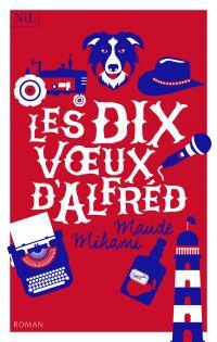 Les Dix Voeux d'Alfréd | MIHAMI, Maude. Auteur