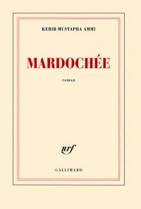 Mardochée | Ammi, Kebir-Mustapha. Auteur