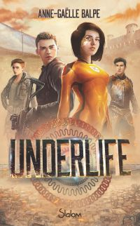 UnderLife | BALPE, Anne-Gaëlle. Auteur