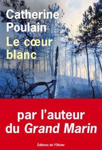 Le coeur blanc | Poulain, Catherine. Auteur