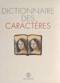 Dictionnaire des caractères