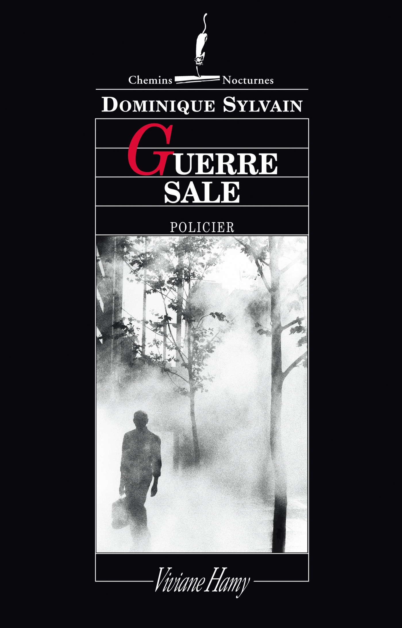 Guerre sale | Sylvain, Dominique