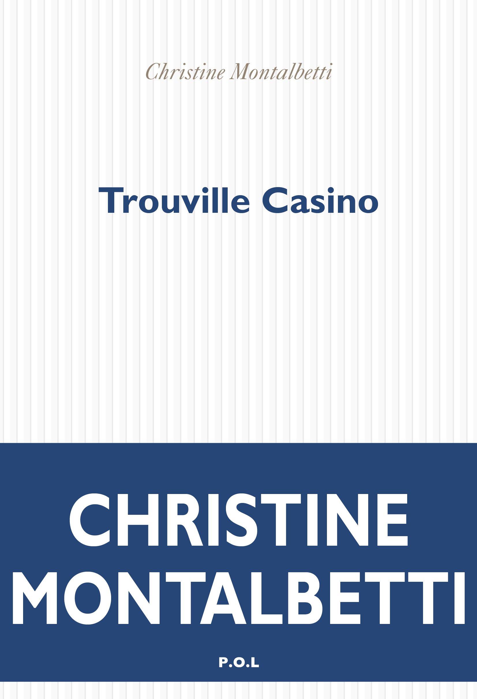Trouville Casino | Montalbetti, Christine