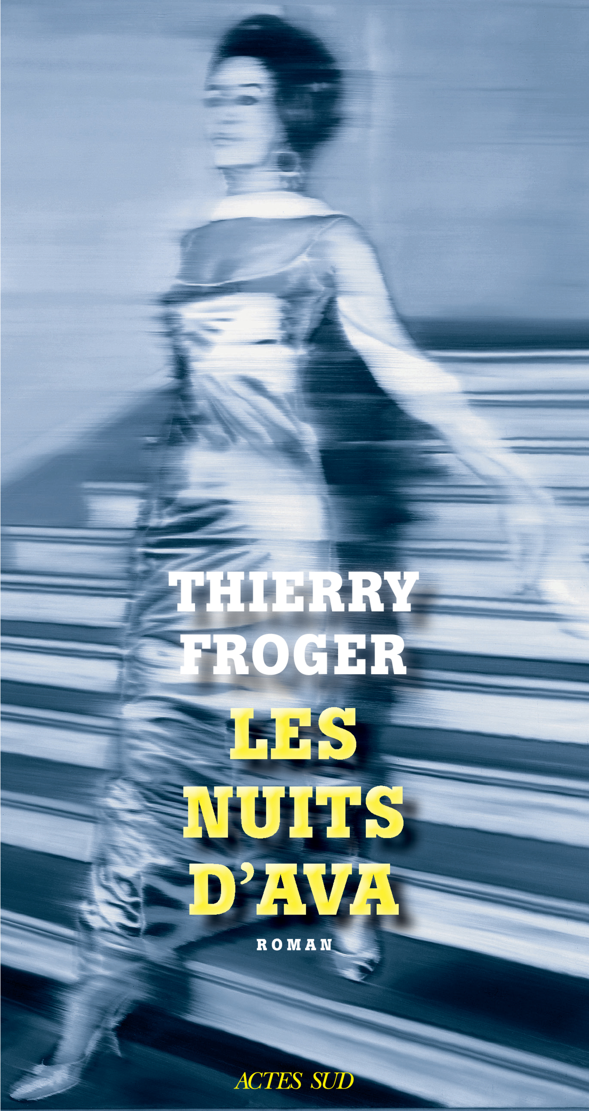 Les Nuits d'Ava | Froger, Thierry
