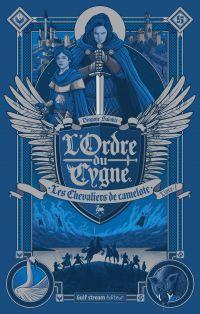 L'Ordre du Cygne - tome 1 L...