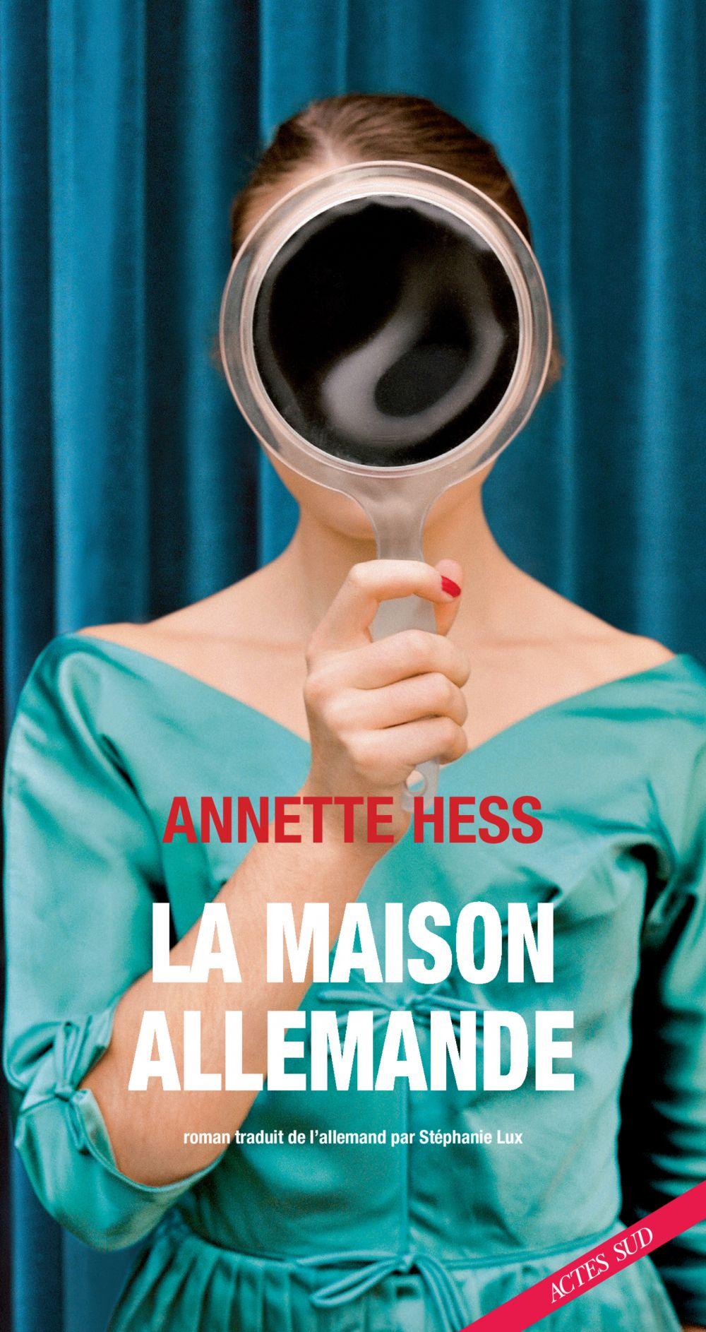 La Maison allemande | Hess, Annette - auteur. Auteur