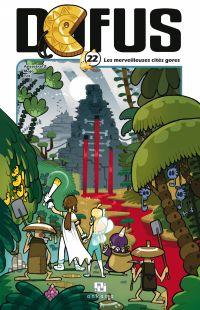 Dofus Manga - Tome 22 - Les mystérieuses cités gores