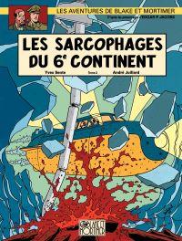 Les aventures de Blake et Mortimer : d'après les personnages d'Edgar P. Jacobs, Volume 17, Les sarcophages du 6e continent. Volume 2, Le duel des esprits
