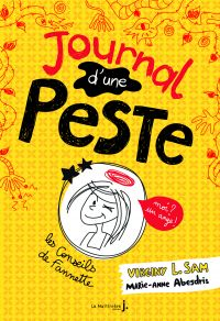 Journal d'une peste. tome 1