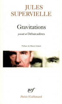 Gravitations / Débarcadères