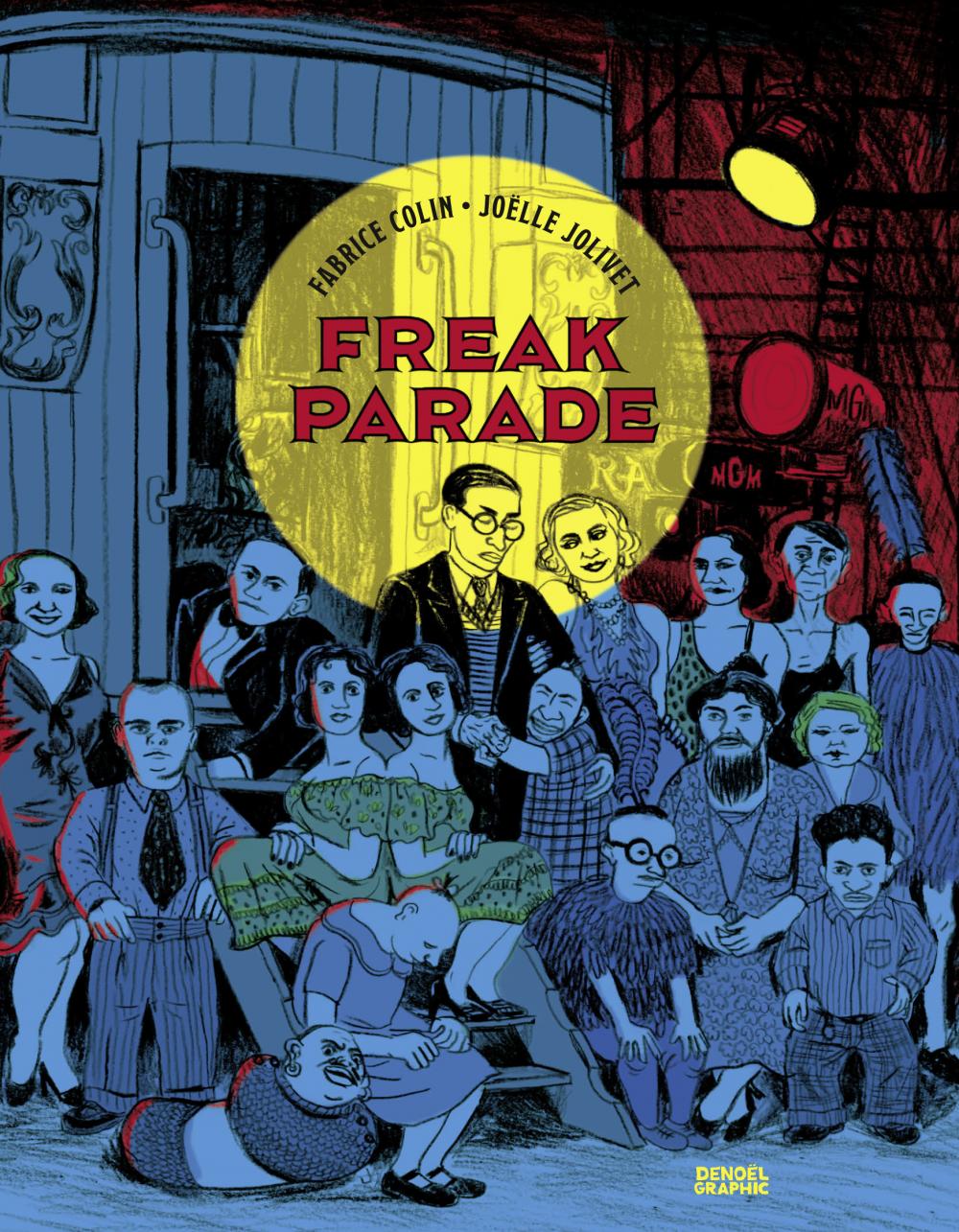 Freak Parade | Jolivet, Joëlle. Auteur