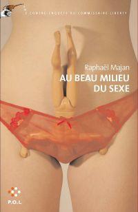 Au beau milieu du sexe