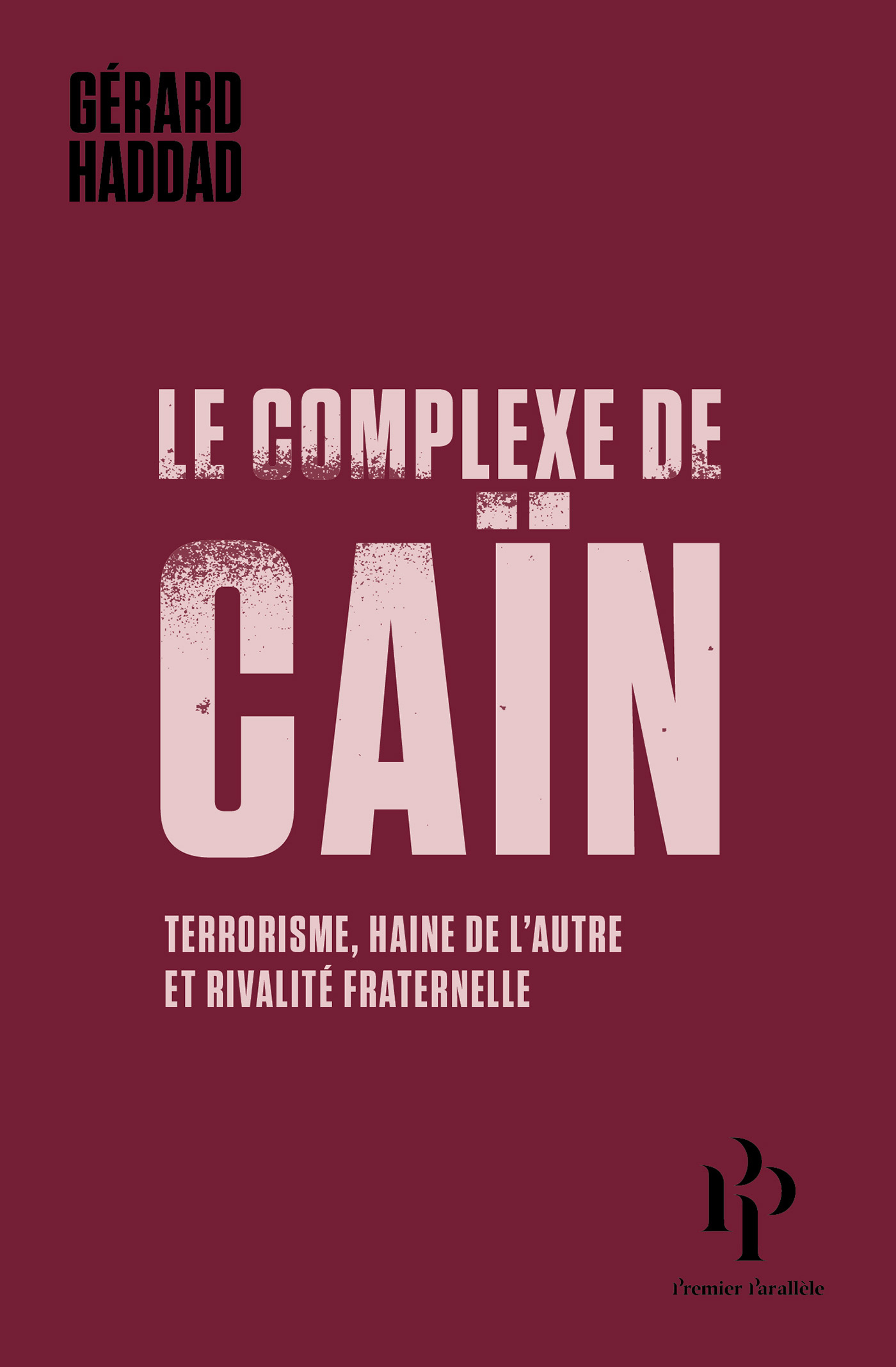 Le complexe de Caïn