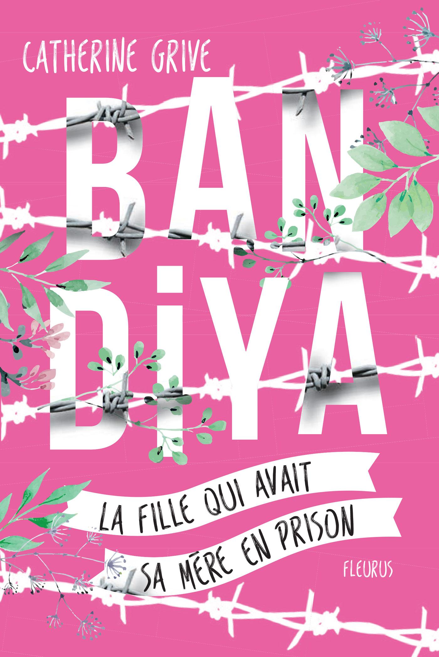 Bandiya, la fille qui avait sa mère en prison