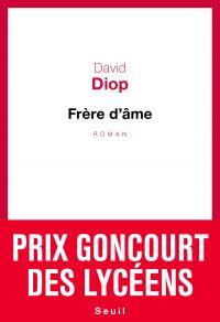 Frère d'âme | Diop, David. Auteur