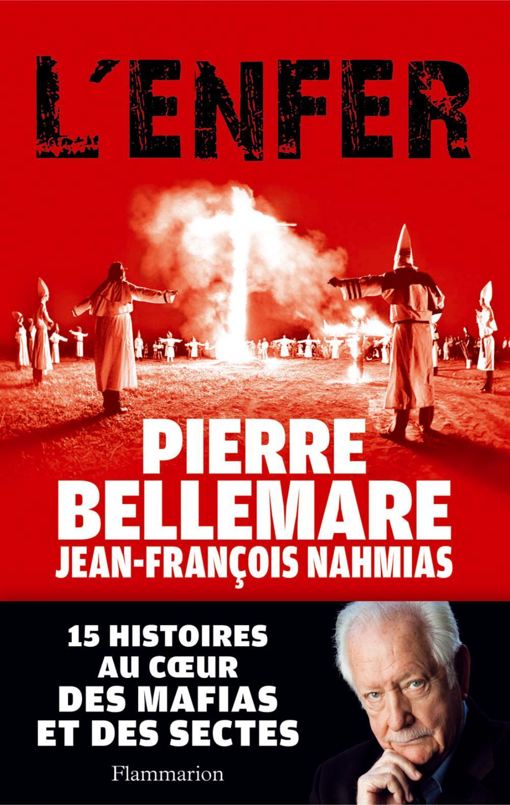 L'Enfer. 15 histoires au cœur des mafias et des sectes