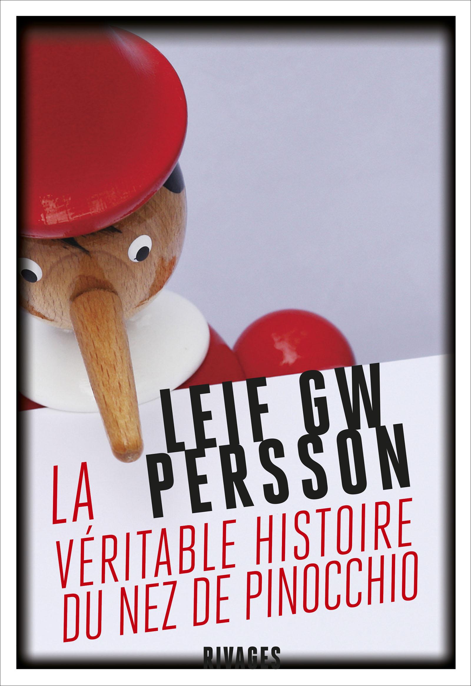 La véritable histoire du nez de Pinocchio | Persson, Leif G.W.