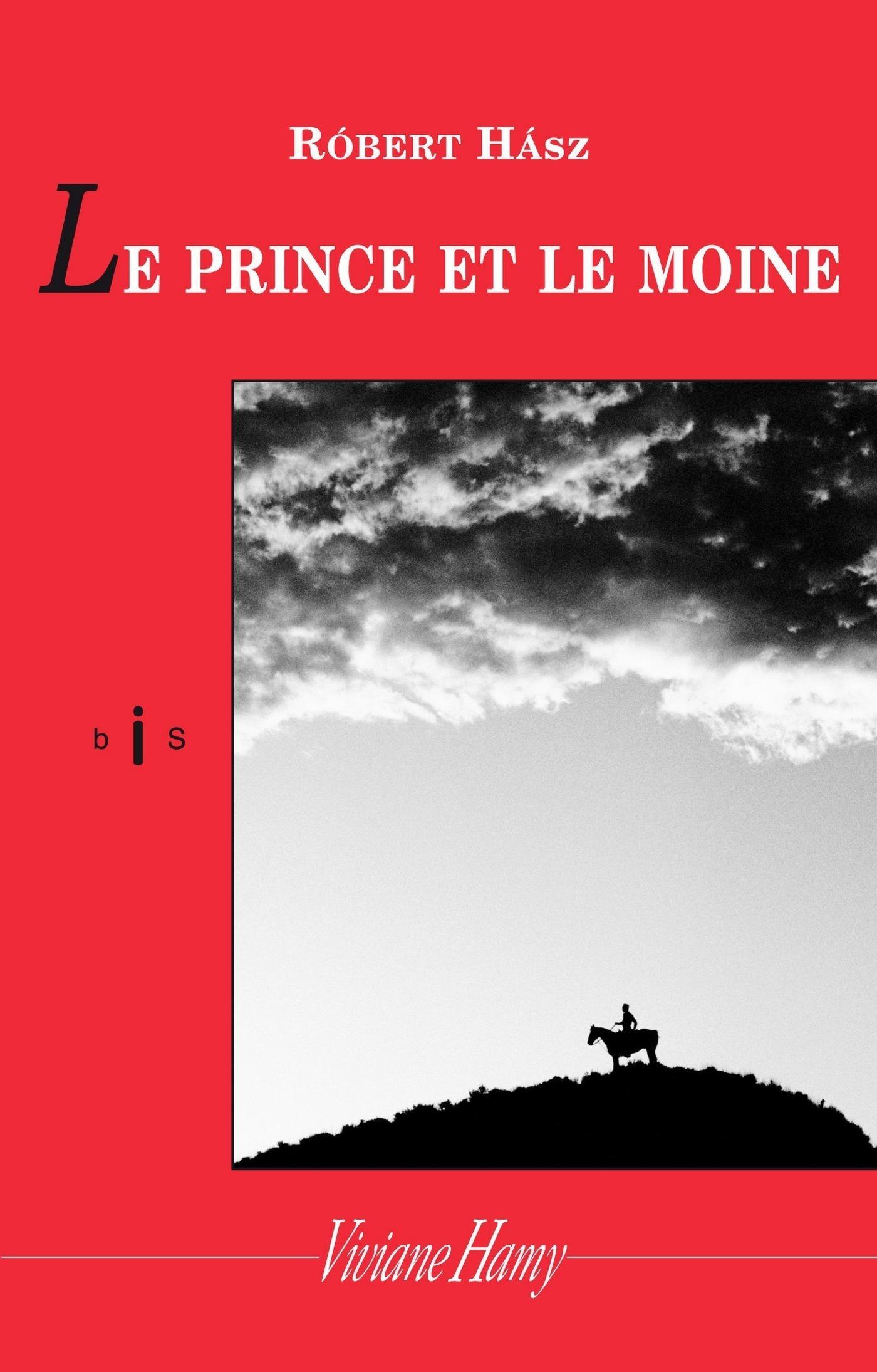 Le Prince et le moine | Hász, Róbert