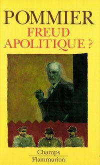 Freud apolitique ?