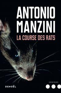La Course des rats | Manzini, Antonio. Auteur