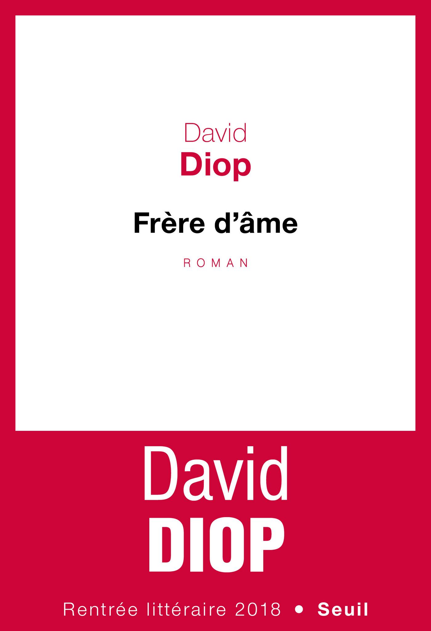Frère d'âme   Diop, David