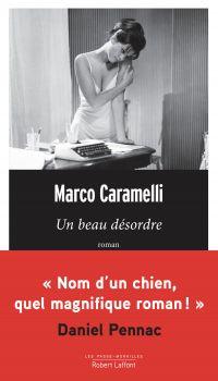 Un beau désordre | CARAMELLI, Marco. Auteur
