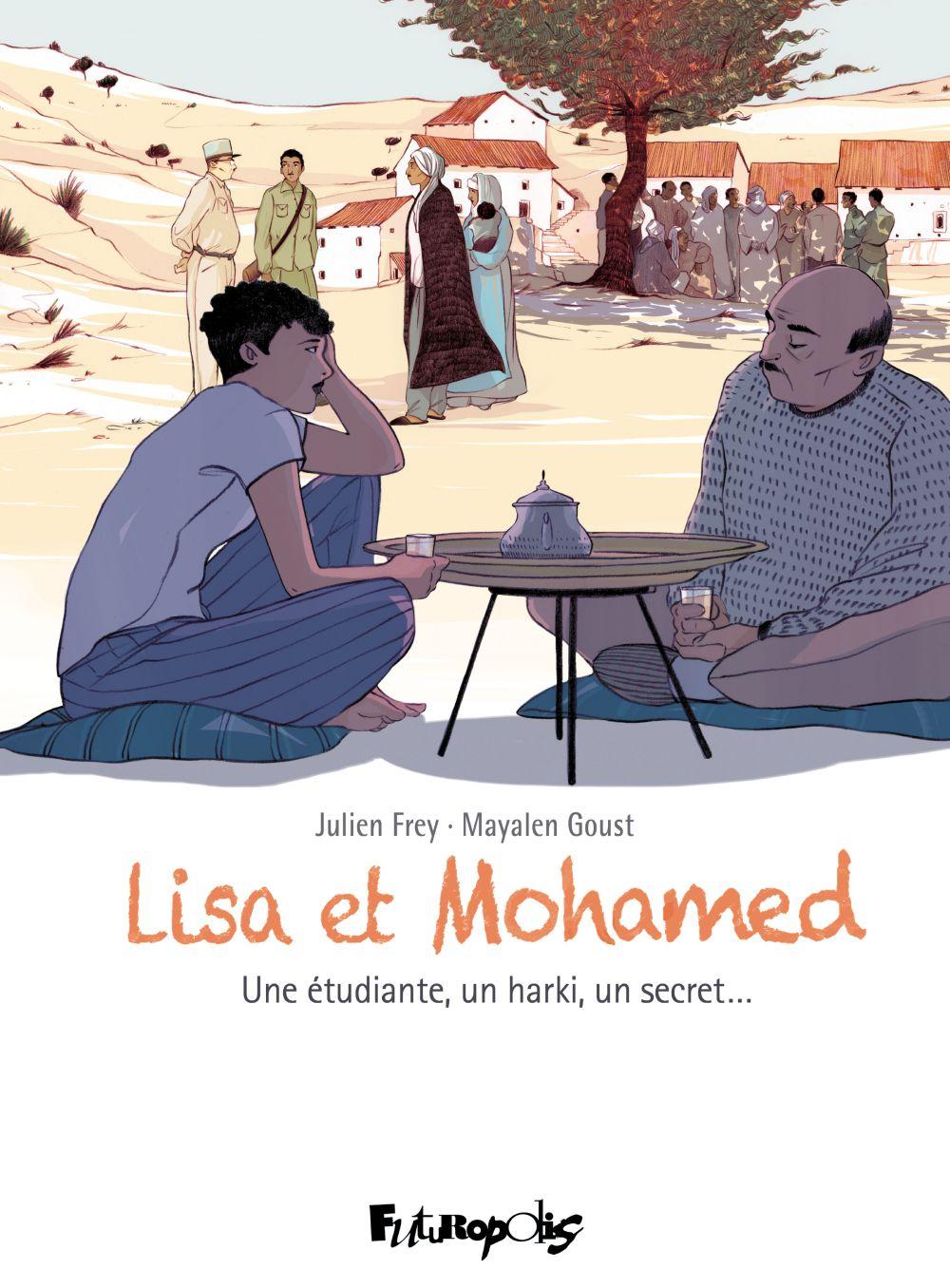 Lisa et Mohamed | Frey, Julien. Auteur