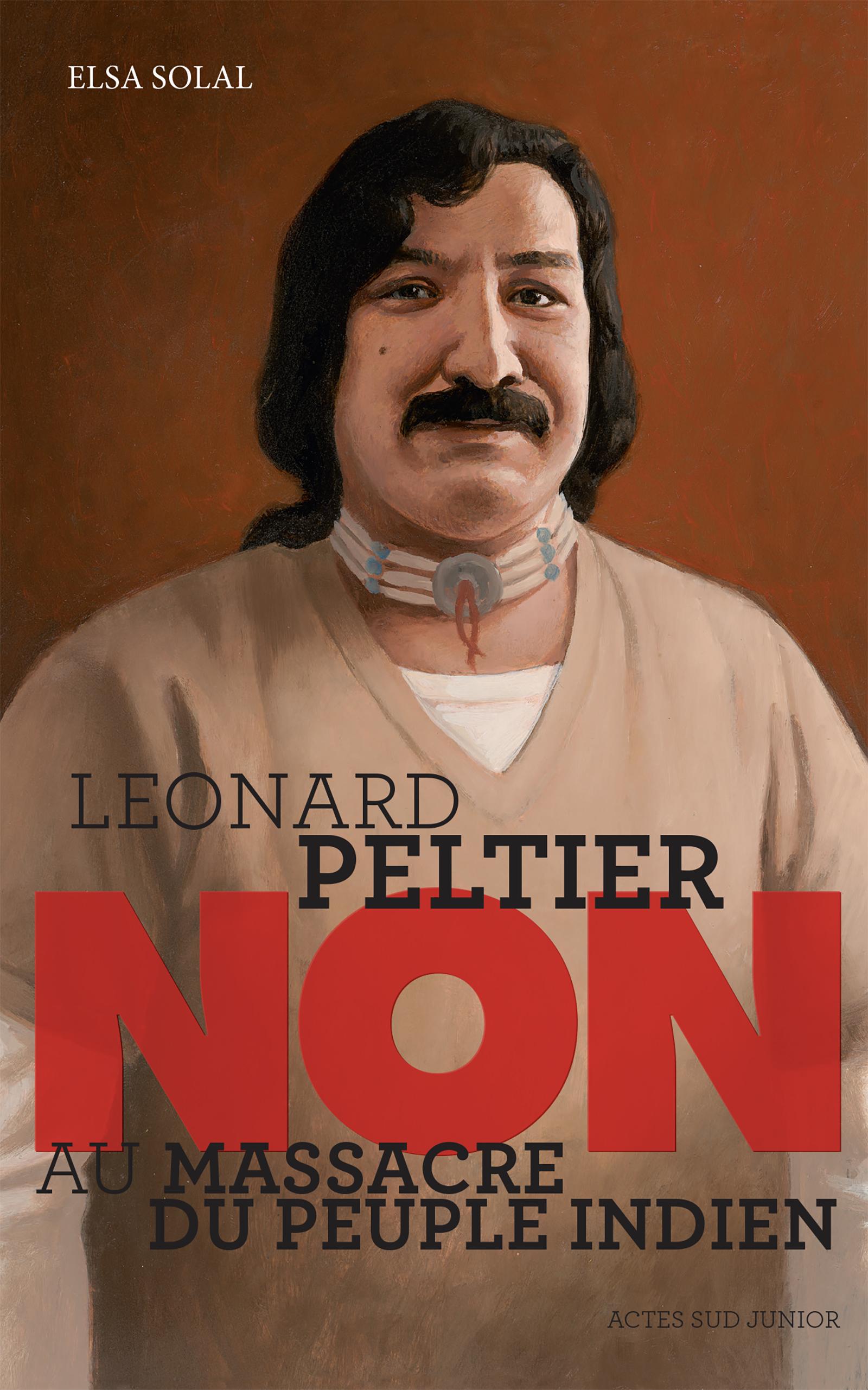 """Leonard Peltier : """"Non au massacre du peuple indien"""""""