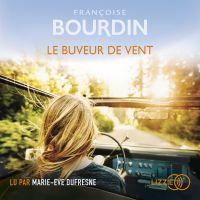 Le Buveur de vent | Bourdin, Françoise. Auteur