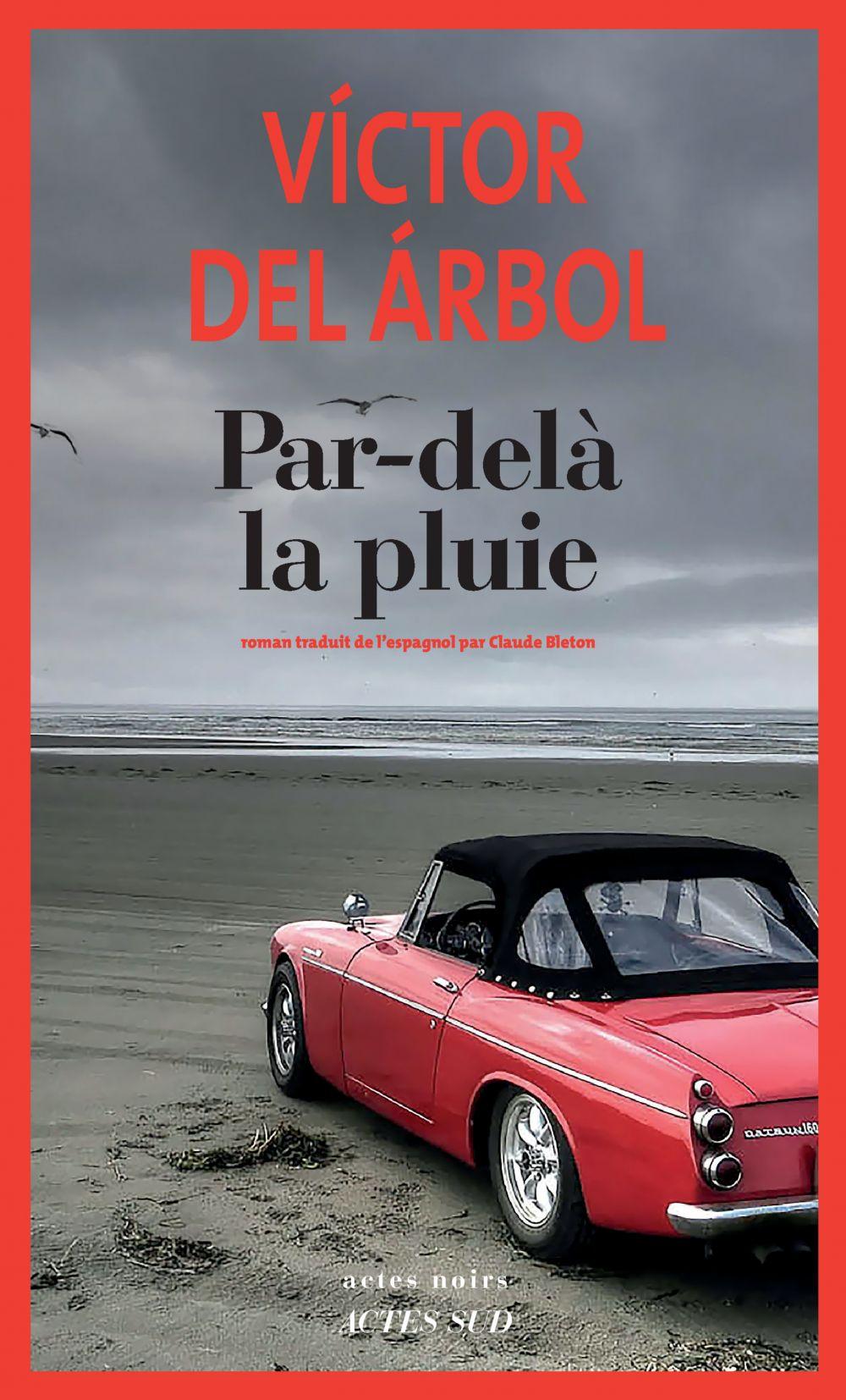 Par-delà la pluie | Del Arbol, Victor