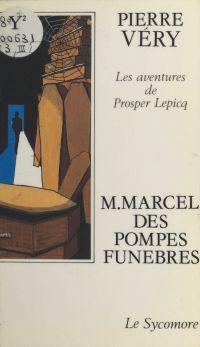 M. Marcel des pompes funèbres